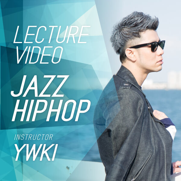 JAZZ HIPHOP【LECTURE VIDEO】パッケージ
